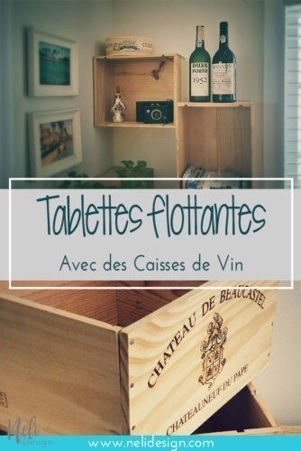 DIY Floating shelves | wine crates | easy and cheap | How to hang | Rustic shelves | Comment réaliser des tablettes flottantes | caisses de vin | tablettes rustiques | aspects rustic #floatingshelves #homedecor #DIY #livingroom #diningroom #diningroomdecor #winecrates #wine #recycle #caissesdevin #osoyooslarose
