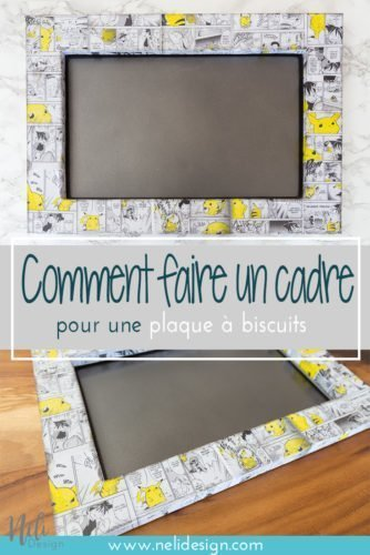 Cadre à faire soi-même pour décorer une plaque à biscuits, Dollorama, pas cher, DIY Frame Cookie Sheet Magnet Bord to manage game time for kids, Dollar Tree, Pikachu Pokemon manga, Mod podge, home Decor, affordable, tutorial, #frame #wallart #pokemon #pikachu #cookiesheet #modpodge #easydiy #easycraft #homedecor