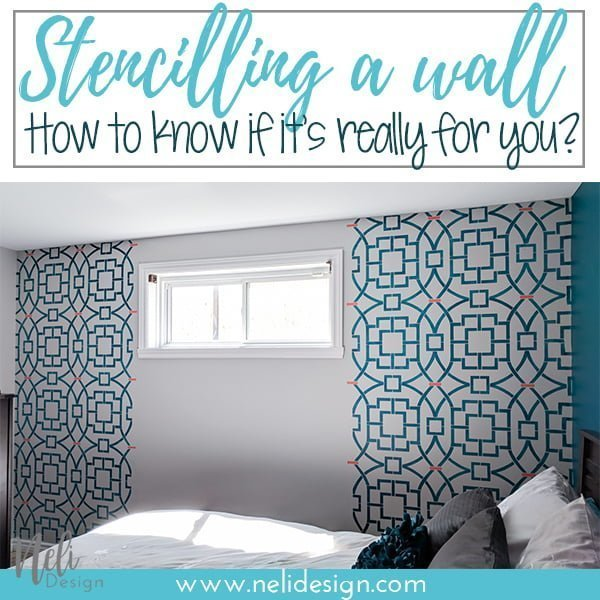 "Pinterest image saying ""Stencilling a wall, How to know if it's really for you?"""