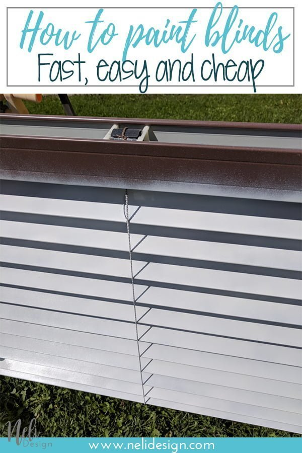 Pinterest image saying How to paint blinds Fast, easy and cheap