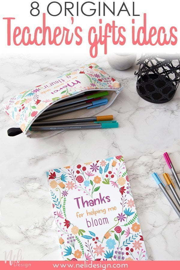 "Pinterest image saying ""8 original teacher's gifts ideas"""