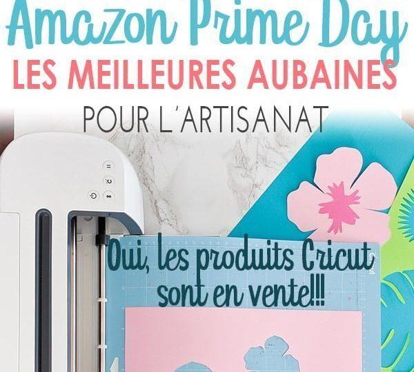 Image Pinterest annonçant : Amazon Prime day, les meilleures aubaines pour l'artisanat. Oui, les produits Cricut sont en vente