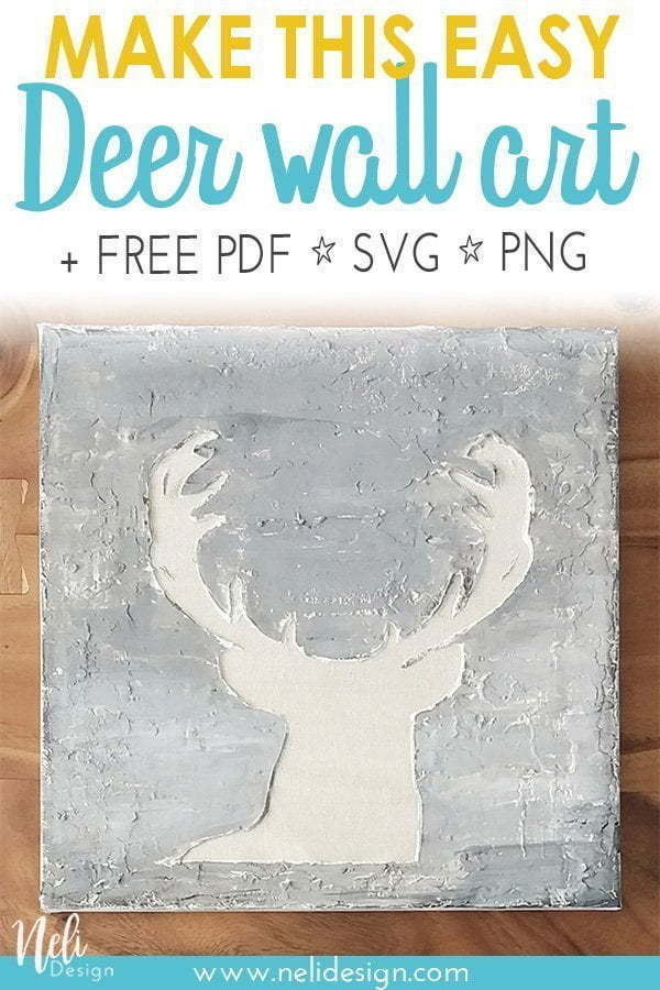 "Pinterest image saying ""Make this easy deer wall art + free PDF SVG PNG"