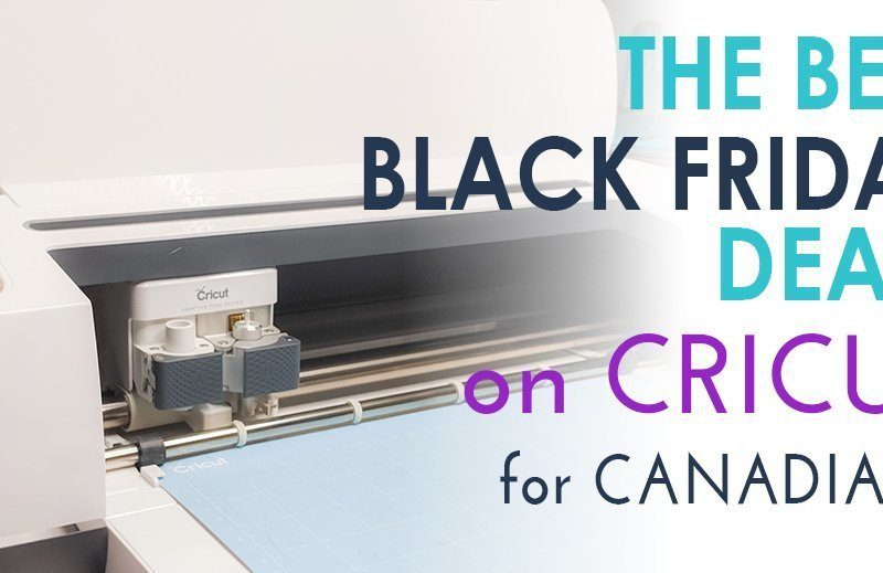 Best Cricut Black Friday deals for Canadians