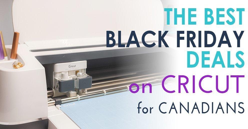 Best Cricut Black Friday deals for Canadians