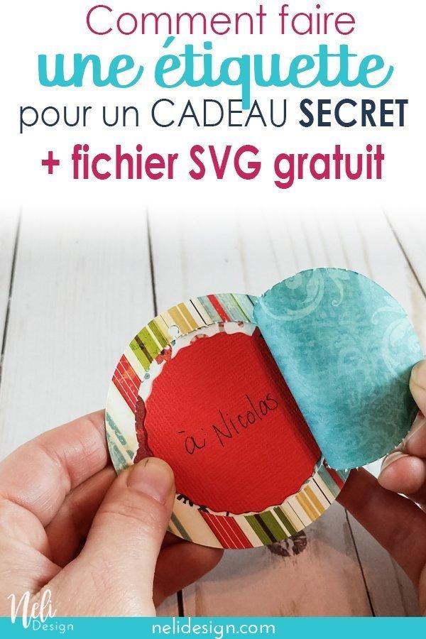 image Pinterest indiquant comment faire une étiquette pour un cadeau secret +fichier SVG gratuit
