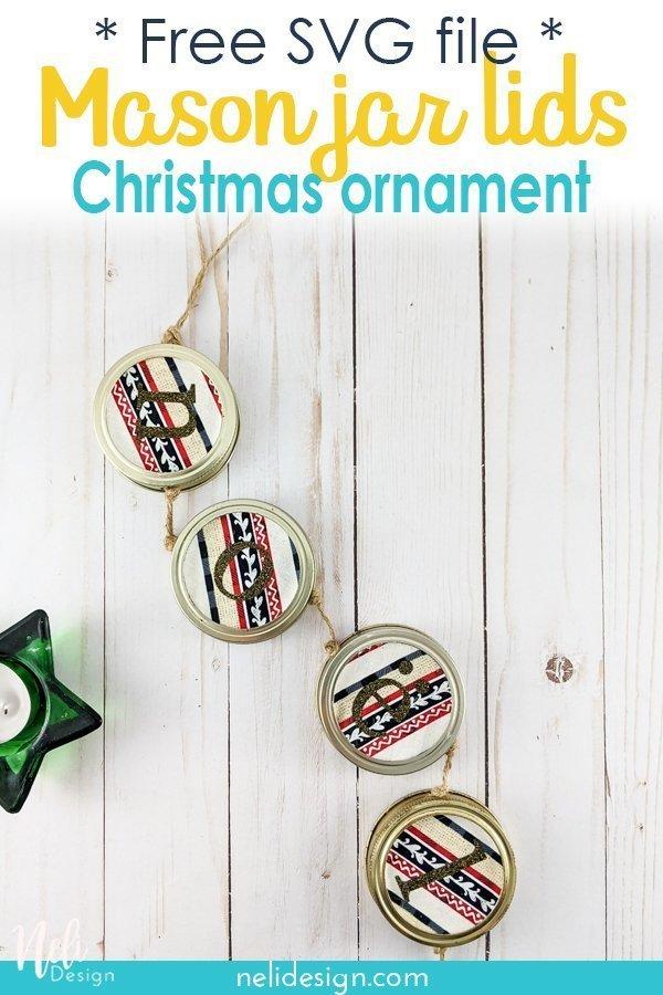 Pinterest image written Free SVG file Mason jar lids Christmas ornament