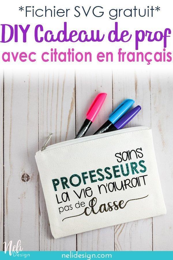 Image pinterest indiquant Fichier SVG gratuit DIY cadeau de prof avec citation en français