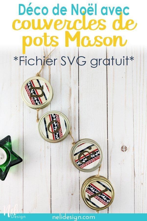 Image Pinterest indiquée Déco de Noël avec couvercles de pots Mason *Fichier SVG gratuit*