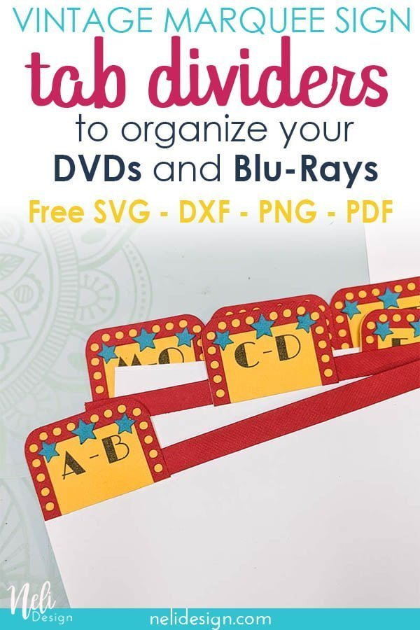 Pinterest image of tab dividers written DIY tab dividers to organize your DVD and Blu-Ray, free SVG, DXF, PNG PDF