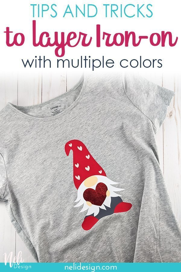 "Pinterest image of a Valentine gnome on a gray sweater. The writing says ""Tips and Tricks to layer Iron-on Vinyl"""