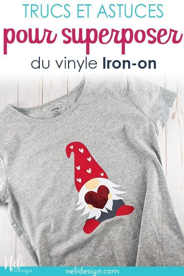 """Image Pinterest d'un gnome de la Saint-Valentin sur un chandail gris. L'écriture indique """"Trucs et astuces pour superposer du vinyle Iron-on"""""""