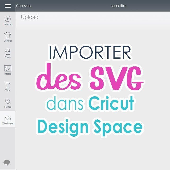 image indiquant Importer des SVG dans Cricut Design Space