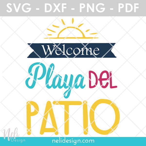 Free SVG file to test Contour in Cricut Design Space. Welcome to Playa del Patio made by NeliDesign