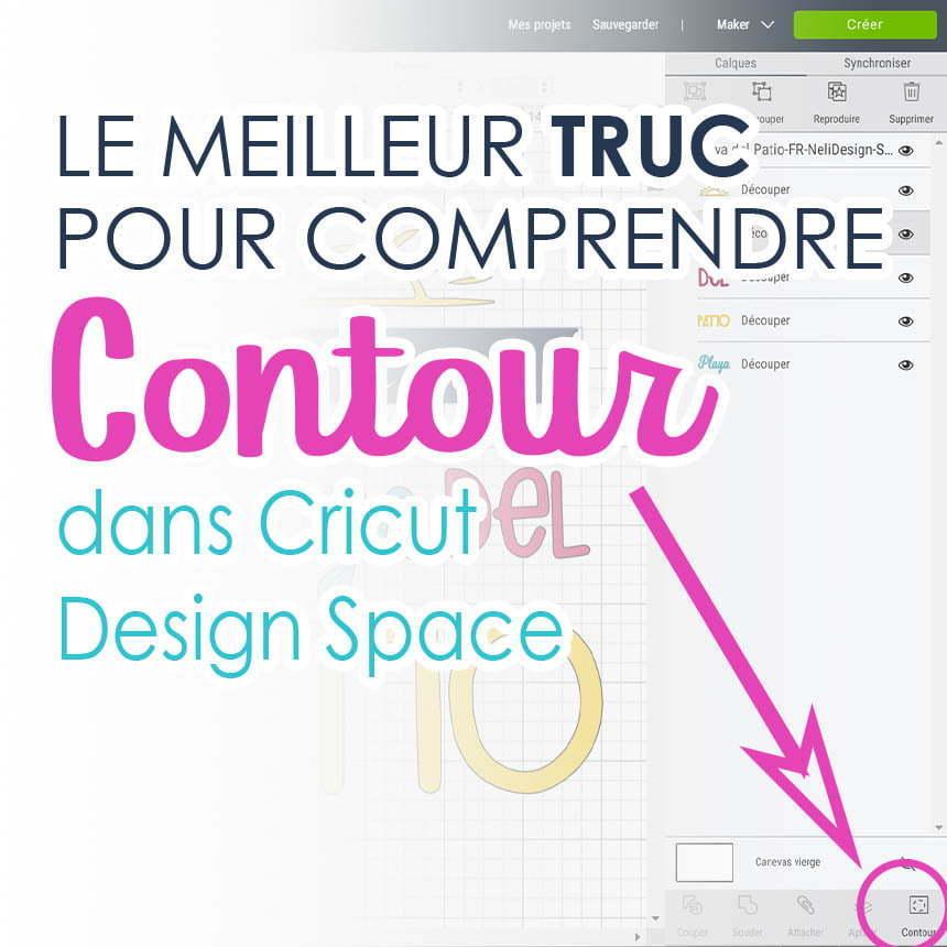 Image de Cricut Design Space écrit La meilleure astuce pour comprendre l'outil Contour dans Cricut Design Space