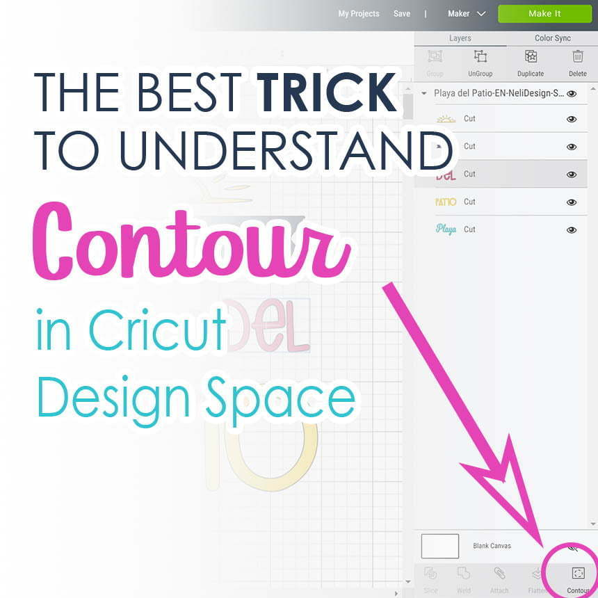 Image of Cricut Design Space written The Best trick to understand Contour in Cricut Design Space