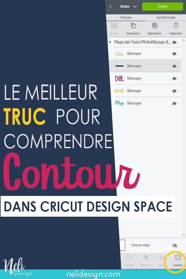Image Pinterest écrit La meilleure astuce pour comprendre l'outil Contour dans Design Space
