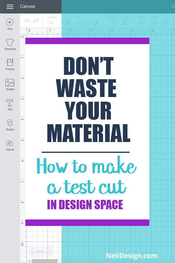 Pinterest image written: Don't waste your material. How to make a test cut in Design Space