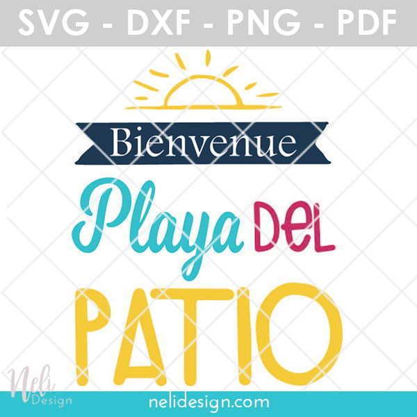 Fichier SVG gratuit pour tester l'outil Contour dans Cricut Design Space. Bienvenue à la Playa del Patio, créé par NeliDesign
