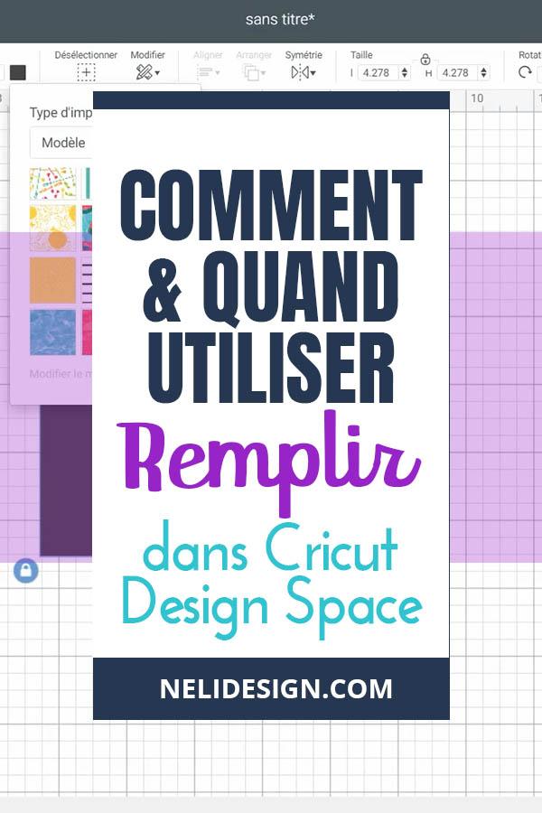 """Image Pinterest écrit """"Comment et quand utiliser l'outil Remplissage dans Cricut Design Space"""""""