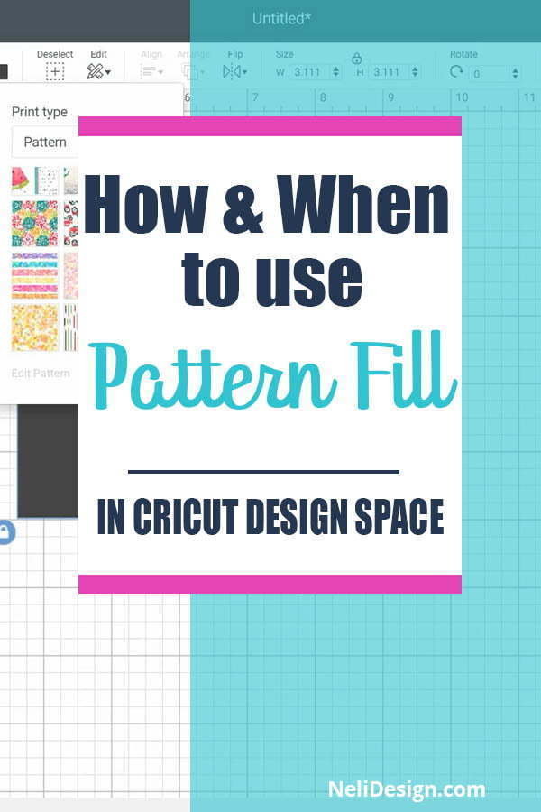 "Pinterest image saying ""How & When to use pattern fill in Cricut Design Space"""