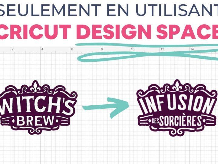Seulement en utilisant Cricut Design Space